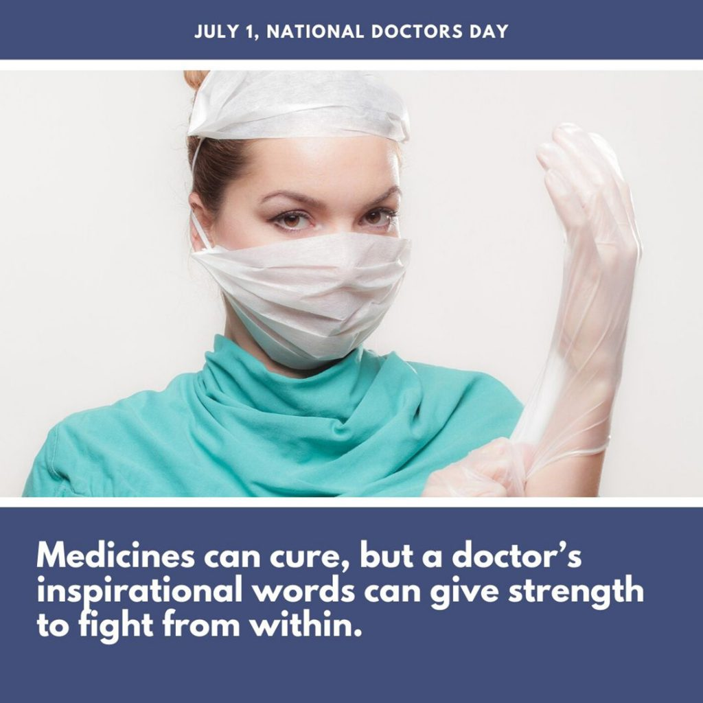 July 1, national Doctors Day